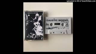 """CAUSTIC WOUND - """"CABAL"""""""