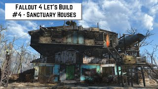 Fallout 4 Let's Build #4 - Sanctuary Houses