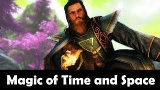 SKYRIM MOD QUICKIE 43 - Magic of Time and Space