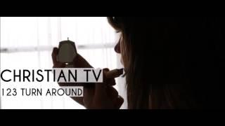 Christian TV - 123, Turn Around