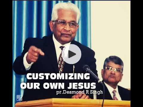 Customizing our own Jesus -June 29-2019- Reverend Desmond Singh