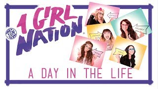 1 Girl Nation (1GN) - A Day In The Life