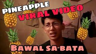 """#viral #pineapple """"PINEAPPLE VIRAL VIDEO"""" REACTION VIDEO (bawal sa bata)"""