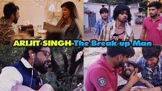 Arijit Singh - The Breakup Man    Dj Naddy