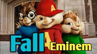 Eminem - fall - Chipmunk music ❤