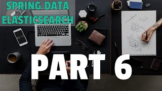 How to combine queries with bool query - Spring Data Elasticsearch - Part 6