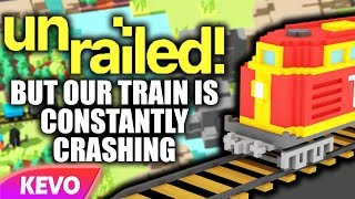 Unrailed but our train is constantly crashing