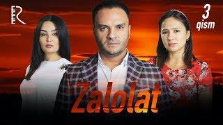 Zalolat (o'zbek serial) | Залолат (узбек сериал) 3-qism