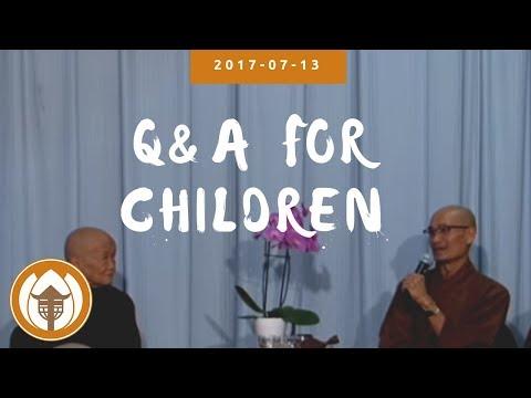 2017 07 13 Q&A Children Br Pháp Dung, Pháp Liệu, Sr Chân Không, Thuần Khánh