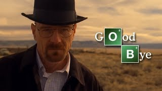 Breaking Bad || Goodbye