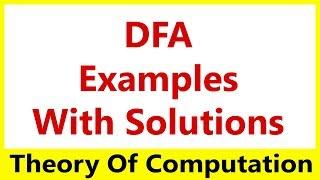 TOC #03 Deterministic Finite Automata (DFA) Examples With Solution
