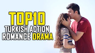 Top 10 Best Turkish Action Romance Drama - You Must Watch