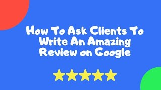 How to ask for a Google review of your business on whatsapp or email