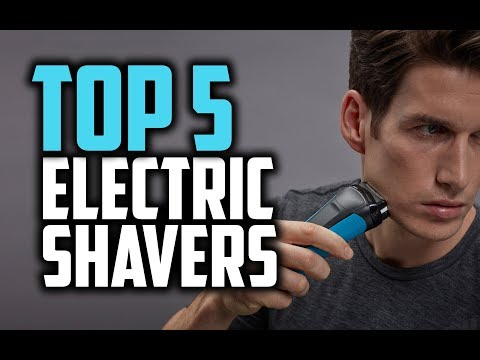 Best Electric Shavers (Mid-2018) – Which Is The Best Electric Shaver For Men?