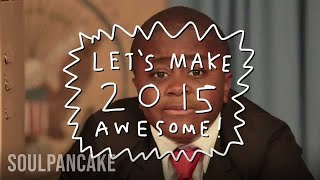 MAKE 2015 AWESOME: Happy New Year from Kid President!