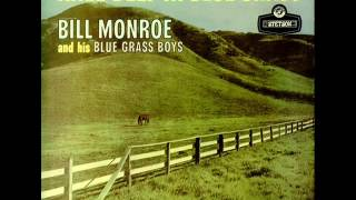 Bill Monroe and his Blue Grass Boys   05   A Good Woman's Love