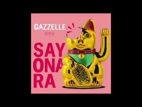 Gazzelle - Sayonara