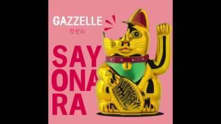 Gazzelle   Sayonara