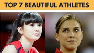 Top 7 Most Beautiful Athletes