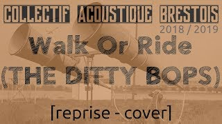 Wak Or Ride - THE DITTY BOPS (cover)