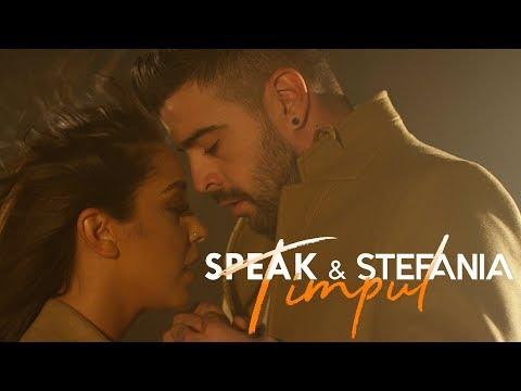 SPEAK & STEFANIA - Timpul | Official Video