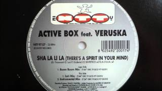 Active Box feat. Veruska - Sha La Li La (There's A Spirit In Your Mind)