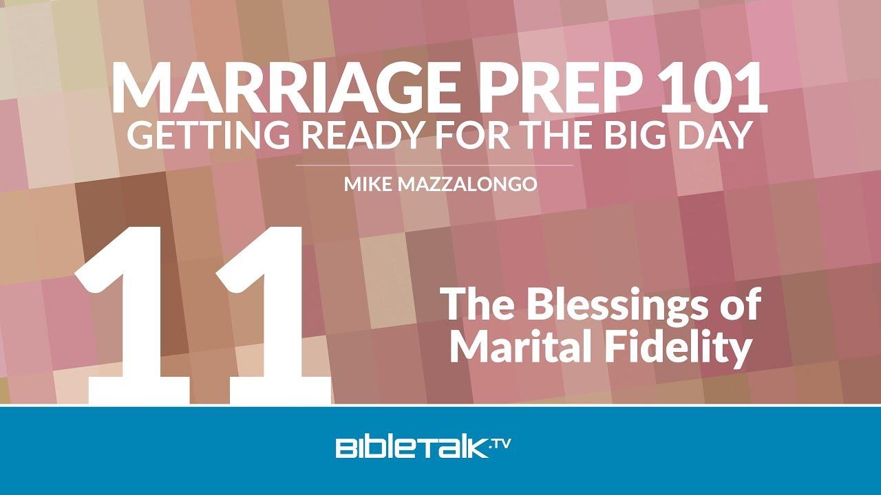 11. The Blessings of Marital Fidelity