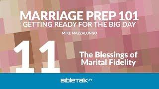 The Blessings of Marital Fidelity