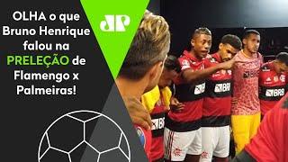 Rebateu Felipe Melo! Olha o que Bruno Henrique falou na preleção entre Flamengo x Palmeiras