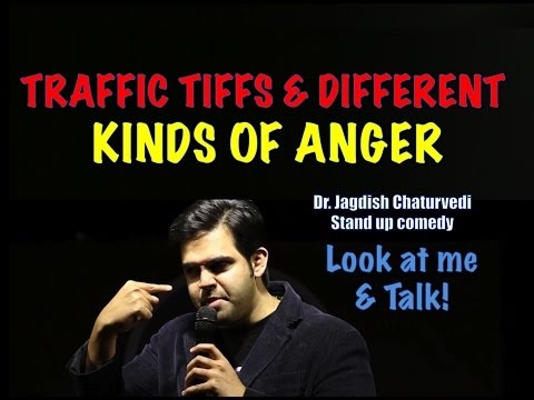 Traffic tiffs and different kinds of anger