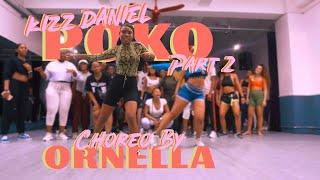 Poko   Kizz Daniel | Part 2 | Ornella Degboe Choreography