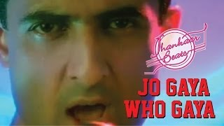 Jhankaar Beats - Jo Gaya Woh Gaya - YouTube