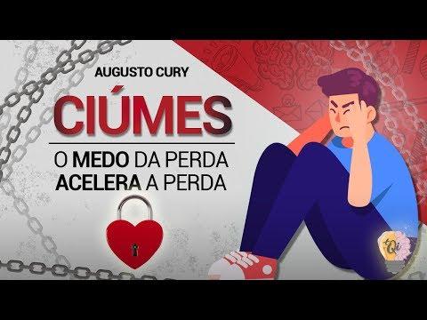 CIÚME | Augusto Cury | Ansiedade