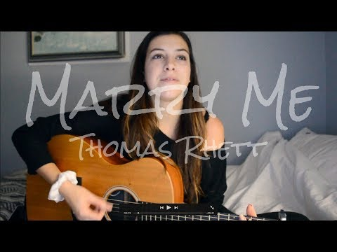Marry Me Thomas Rhett | Robyn Ottolini Cover