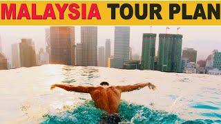 Malaysia Tour Plan