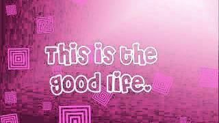 The Good Life-Hannah Montana [ Lyrics + Download Link]  ULTRA HQ!