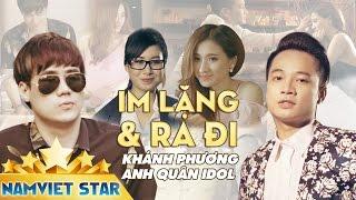 Im Lặng Và Ra Đi - Khánh Phương ft. Anh Quân Idol