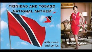 The Republic of Trinidad & Tobago National Anthem performed by Nadia Tyner