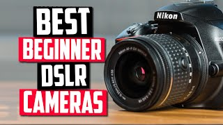 Best DSLR Camera For Beginners in 2020 [Top 5 Picks Reviewed]