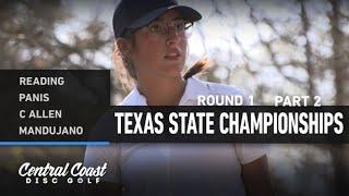 2021 Texas State Championships - Round 1 Part 2 - Reading, Panis, Allen, Mandujano