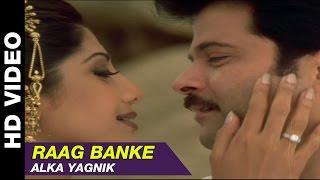 Raag Banke - Badhaai Ho Badhaai   Alka Yagnik   Anil Kapoor, Shilpa Shetty & Keerti Reddy