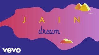 Jain - Dream (Official Lyric Video)