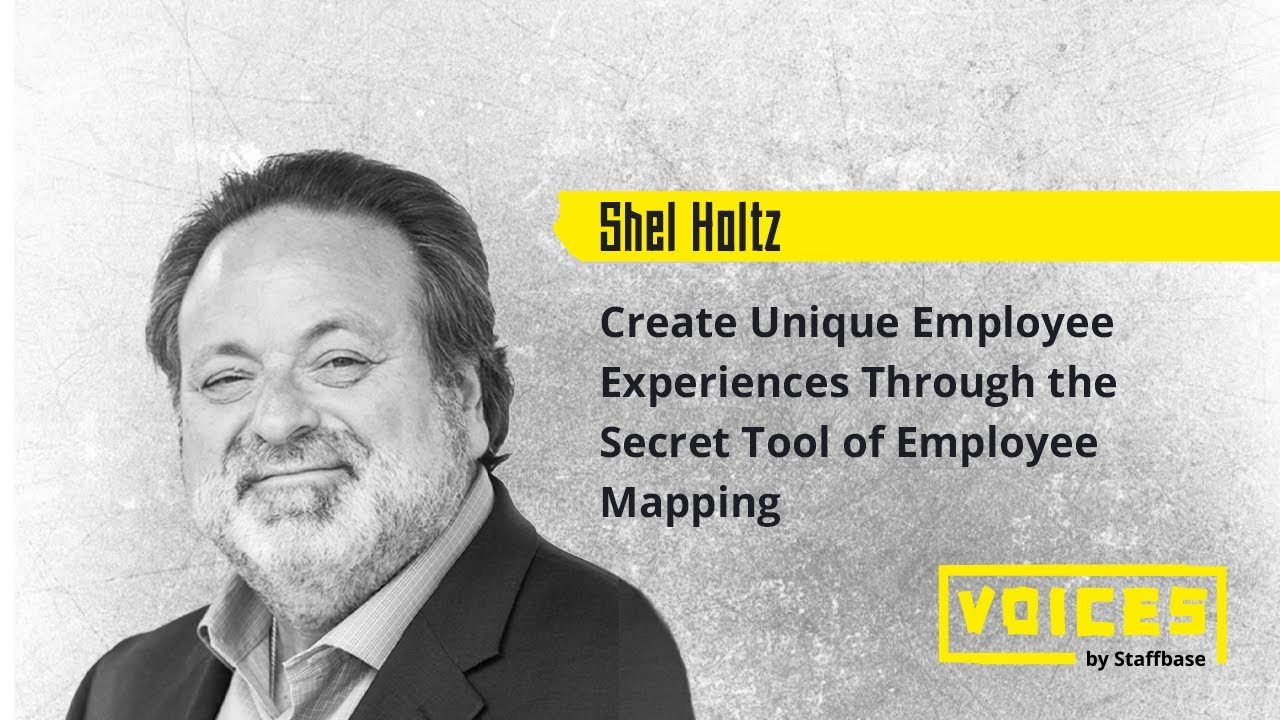 Create Unique Employee Experiences Through the Secret Tool of Employee Mapping | Shel Holtz