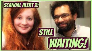 Still Waiting: Scandal Alert Part 2