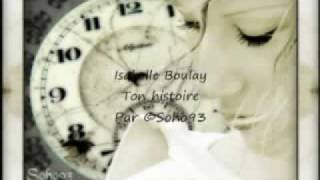 Isabelle Boulay - ton histoire