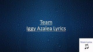Team Iggy Azalea Lyrics