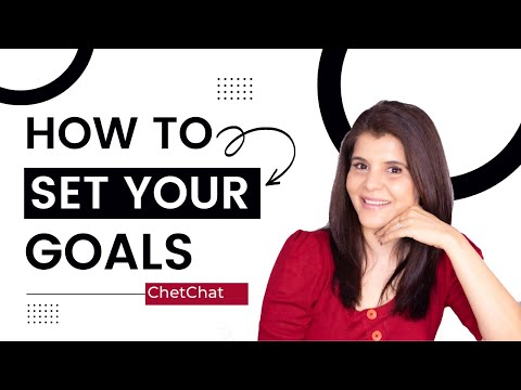 How To Set Goals And Achieve Them in Your Life | Goal Setting Motivational Video | ChetChat