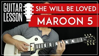 She Will Be Loved Guitar Tutorial - Maroon 5 Guitar Lesson 🎸 |TABS + No Capo + Guitar Cover|