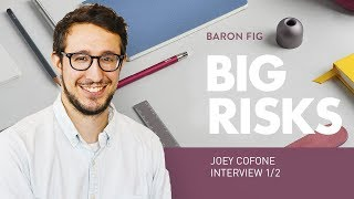 How I Started My Business – Joey Cofone of Baron Fig Pt. 1/2