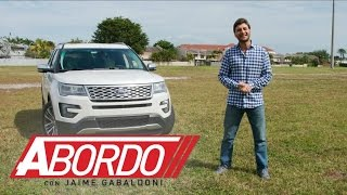 Ford Explorer 2016 - Prueba A Bordo [Full]